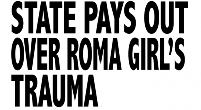 State pays out over Roma girl's trauma